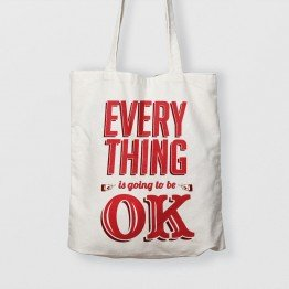 Everything is going to be ok - Çanta