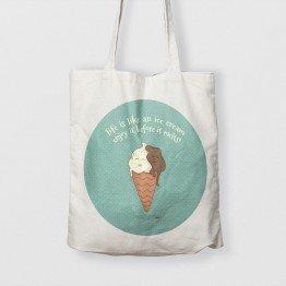 Life is like an ice cream enjoy it before it melts! - Çanta