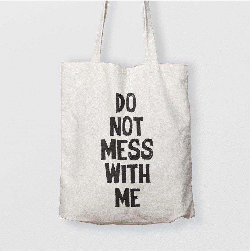 Do not mess with me - Çanta