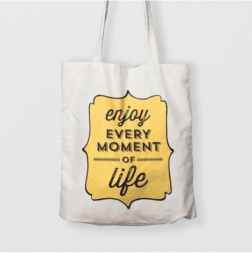 Enjoy every moment of life - Çanta