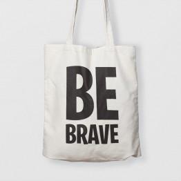 Be Brave - Çanta