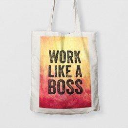 Work Like a Boss - Çanta