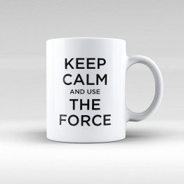 Keep Calm And Use The Force - Star Wars - kupa