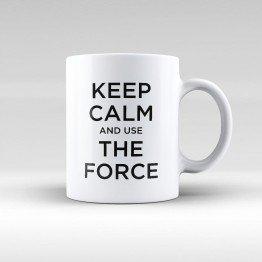 Keep Calm And Use The Force - Star Wars - kupa