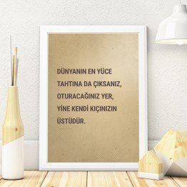 Dünyanın en yüce tahtına da çıksanız - Poster