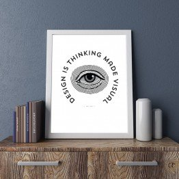 Design is thinking made visual - Poster
