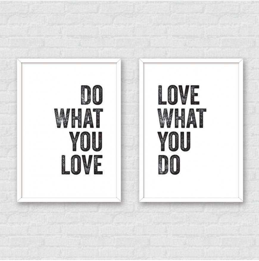 Do what you love - Love what you do - İkili Poster