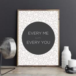 Every me & Every you