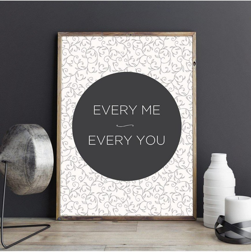 Every me & Every you