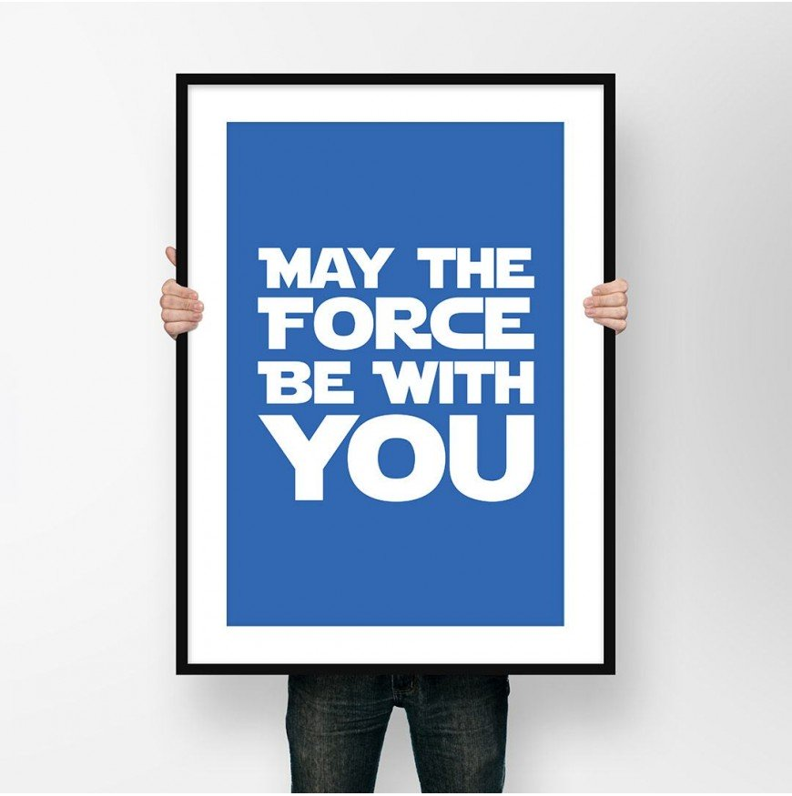 May the force be with you - Star Wars - Poster