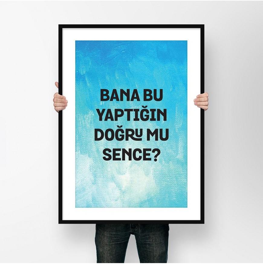 Bana bu yaptığın doğru mu sence? - Poster