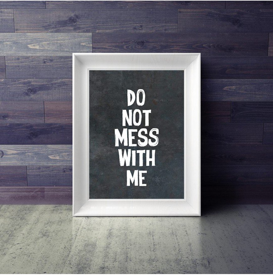 Do not mess with me - Poster