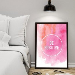 Be positive - Poster